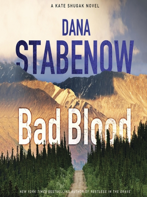 Title details for Bad Blood by Dana Stabenow - Wait list